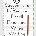 10 Suggestions To Reduce Pencil Pressure When Writing   Your Therapy | Handwriting Without Tears Worksheets Free Printable