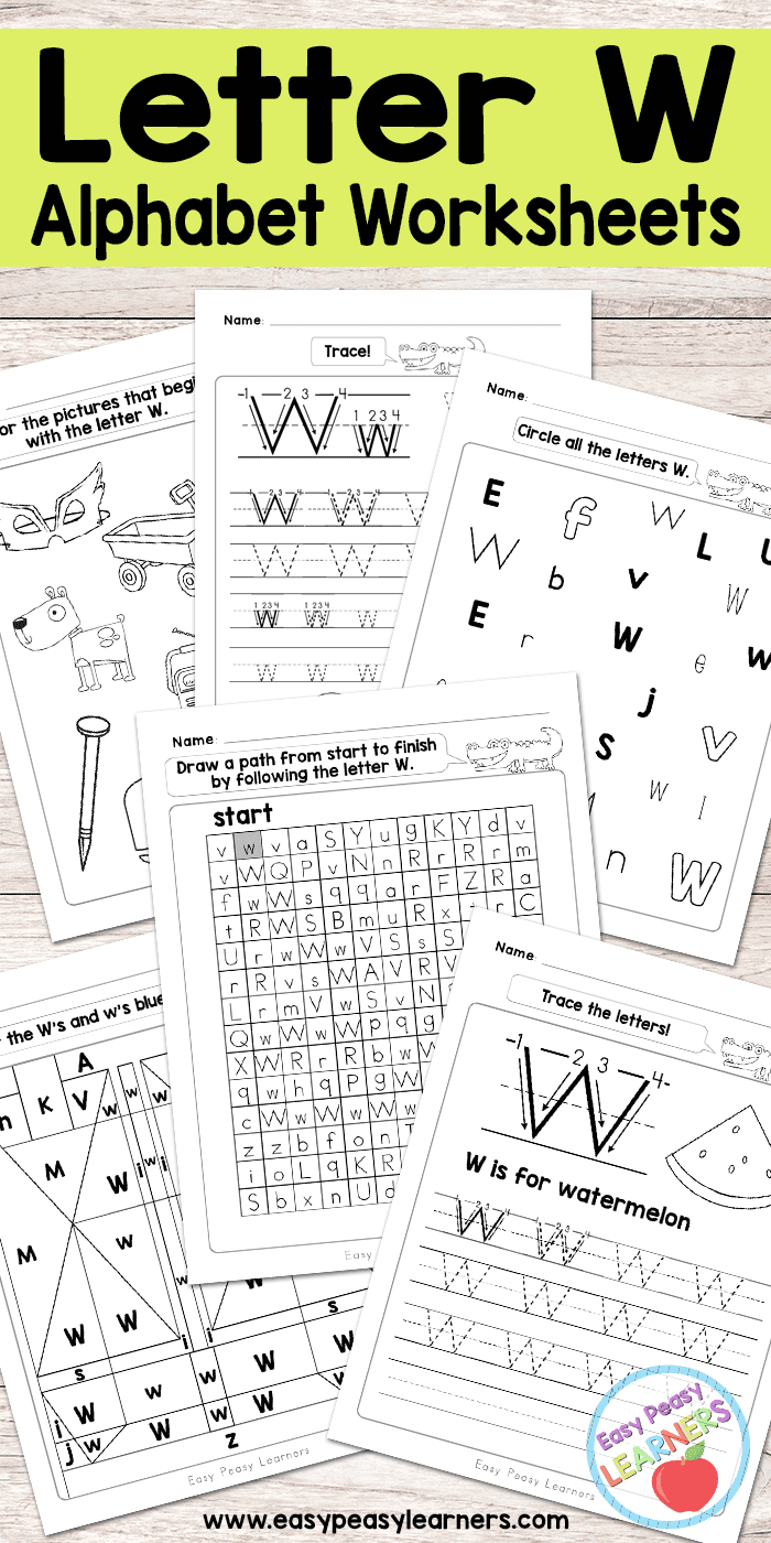 Letter W Worksheets - Alphabet Series - Easy Peasy Learners | Free Printable Letter Recognition Worksheets