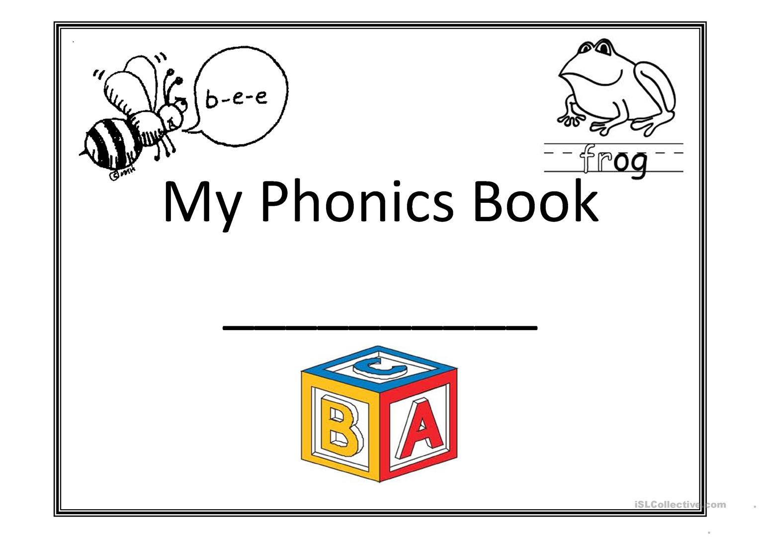 My Phonics Book Worksheet - Free Esl Printable Worksheets Made | Phonics Worksheets For Adults Printable