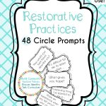 Restorative Circle Prompts | Restorative Practices | Restorative | Restorative Justice Printable Worksheets